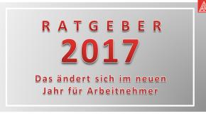 """Ratgeber """"Neuerungen für Arbeitnehmer 2017"""""""
