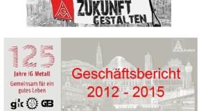 Geschäftsbericht 2012 – 2015 der IG Metall Krefeld