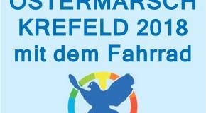 Krefelder Ostermarsch 2018 mit dem Fahrrad