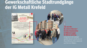 Geschichte vor Ort – Gewerkschaftliche Stadtrundgänge der IG Metall Krefeld